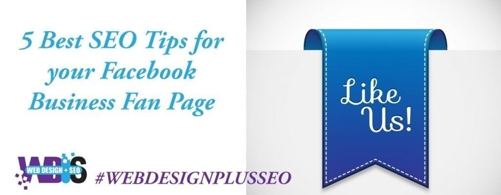 5 Best SEO Tips for your Facebook Business Fan Page