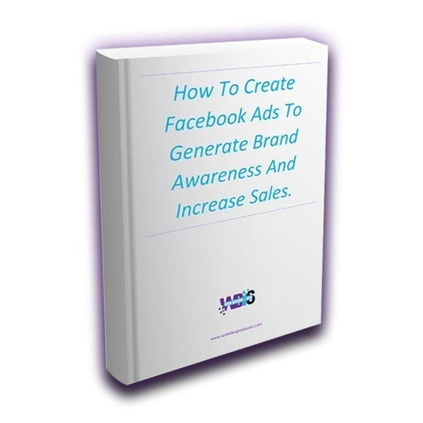 Web Design and SEO How To Create Facebook Ads To Generate Brand Awareness Ebook Image