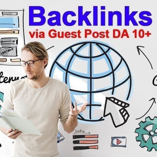 Blog outreach service for great backlinks starting at DA 10+ Guest Posts 1